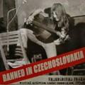 VA-Banned in Czechoslovakia-underground praha musical activism under communism