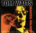 Tom Waits-Beautiful Maladies-The Island Years-NEW CD DIGIPACK