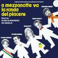 Guido & Maurizio De Angelis-A mezzanotte va la ronda del piacere-NEW CD