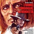 Carlo Rustichelli-L'uomo,L'orgoglio,La vendetta-67 OST Italian Western-NEW CD