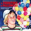 Stelvio Cipriani-Il venditore di palloncini-'74 OST-NEW CD