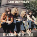 Led Zeppelin-Riverside Blues-'69 LIVE CLASSIC BLUES ROCK-NEW LP