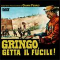 Gianni Ferrio-Gringo getta il fucile!-'66 ITALO WESTERN OST-NEW CD