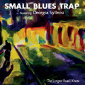 SMALL BLUES TRAP/Georgia Sylleou-The longest road I know-Greek Blues-NEW LP