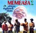 Mombasa-2-African Rhythms & Blues 2-'76 Afro-Cuban Jazz,Funk-NEW CD