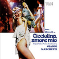 Gianni Marchetti-Cicciolina amore mio-Ilona Staller-DISCO OST-NEW CD