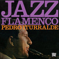 Pedro Iturralde-Jazz Flamenco 1+2-'67/68 Jazz,Latin,Flamenco-NEW CD