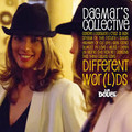 DAGMAR'S COLLECTIVE-Different Wor(l)ds-IRMA-NEW CD