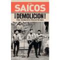 LOS SAICOS-¡DEMOLICION! THE COMPLETE RECORDINGS-NEW Cassette