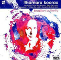 Ithamara Koorax-Brazilian Butterfly-Brazilian jazz-NEW CD