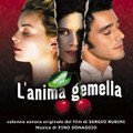 Pino Donaggio-L'anima gemella-OST-NEW CD