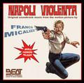Franco Micalizzi - Napoli violenta -ITALIAN OST-NEW CD