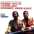 Armando Trovajoli-Riusciranno I Nostri Eroi A Ritrovare L'Amico Misteriosamente-NEW CD