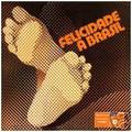 FELICIDADE A BRASIL-Brazilian samba-cançao-new CD