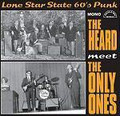 THE HEARD MEET THE ONLY ONES-'60s TEXAS garage-NEW EP 10""