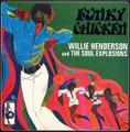 Willie Henderson & Soul Explosions-Funky Chicken 1970 CHICAGO FUNK-NEW CD