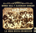 Aldemaro Romero & Monna Bell-La Nueva Onda En Mexico-NEW CD