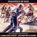Francesco De Masi-Il ranch degli spietati-Una bara per lo sceriffo-NEW CD