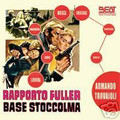 Armando Trovaioli-Rapporto Fuller base Stoccolma-Fuller Report-'67 OST-NEW CD