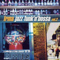V.A.-Irma Jazz Funk'n'Bossa vol.2-JAZZ/FUNK-NEW LP