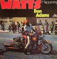DON ADAMS-WATTS HAPPENING-1969 mod soul jazz-NEW LP
