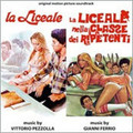 Gianni Ferrio/PEZZOLLA-LA LICEALE-2 OSTs IN ONE NEW CD