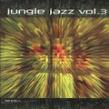 Jungle Jazz vol.3-Drum'n'Bass-IRMA-NEW CD