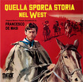 Francesco De Masi-Quella Sporca Storia Nel West-'68 WESTERN OST-NEW CD
