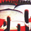 Leatherface-Mush-'91 PUNK-NEW LP