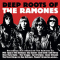 VA-Deep Roots of the Ramones-Rockabilly,Rock'n'Roll Proto-Punk-NEW CD Digipack