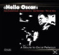 H.Kwakkernaat,Zoeteman,Rietmeijer-Hello Oscar-A Tribute To Oscar Peterson-NEW CD
