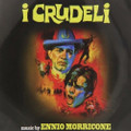 Ennio Morricone-I Crudeli-'67 OST spaghetti WESTERN-NEW CD