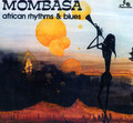 Mombasa-African Rhythms & Blues-'75 Afro-Cuban Jazz,Funk-NEW CD