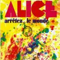 ALICE-Arrétez le monde-'72 French Prog Psych-NEW LP