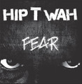 Hip T Wah-Fear-80s Greek Punk-new LP