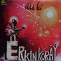 ERKIN KORAY-Illa ki-'83 ANADOLU TURKISH PROG PSYCH-NEW LP RED
