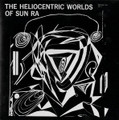 Sun Ra-The Heliocentric Worlds of Vol.1-'65 SPACE JAZZ-NEW CD J/C