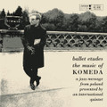 Krzysztof Komeda-Ballet Etudes/The Music Of Komeda-'63 Polish Jazz-NEW CD