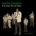 Dexter Johnson & Le Super Star de Dakar-Live A L'Étoile-Afro-Cuban Jazz-NEW 2LP