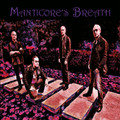 MANTICORE'S BREATH-The Ancient words/Metamorphosis-NEW SINGLE 7""