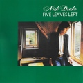 Nick Drake-Five Leaves Left-Classic Folk Rock-NEW LP 180gr
