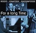 C.Roditi/K.Ignatzek/Rassinfosse-LIVE JAZZ-NEW CD+DVD