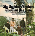 THE CHAMBERS BROTHERS-THE TIME HAS COME-'67 SOUL ROCK-NEW LP MUSIC ON VINYL