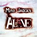 MYKE JACKSON-Alone-''Felt''-'75 psychedelic folk,power pop,lounge-rock-NEW LP COLORED