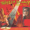 V.A.-TWISTIN RUMBLE VOL.10-SWINGIN'EST DANCE PARTY EVER-NEW LP