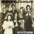Homestead & Wolfe-Our Times-'75 american psych-folk-NEW LP
