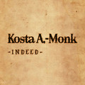 KOSTA A.~MONK-Indeed-Greek Alternative Rock-NEW CD