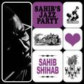 Sahib Shihab-Sahib's Jazz Party-'63 Live Danish jazz-NEW LP
