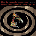 Danny Ben Israel-The Kathmandu Sessions-'68 Acid Rock,Psychedelic-NEW LP