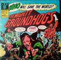 Groundhogs-Who Will Save The World?The Mighty-'72 Blues Psych-NEW LP